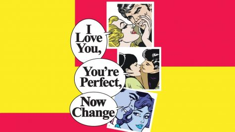 """I Love You, You're Perfect, Now Change"" is a modern comedic take on all aspects of relationships"